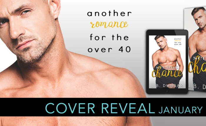 *COVER REVEAL*  – SECOND CHANCE by L.B.Dunbar