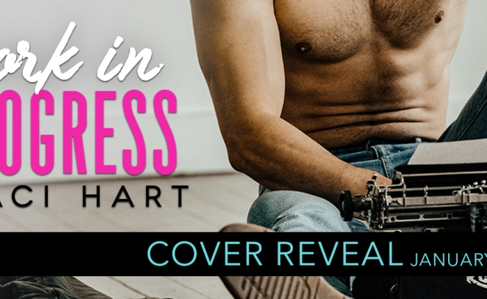 COVER REVEAL:  WORK IN PROGRESS by StaciHart