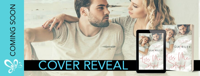COVER REVEAL BANNER Kiss me, Stupid