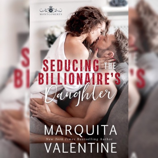 Seducing the Billionaire's Daughter for Instagram