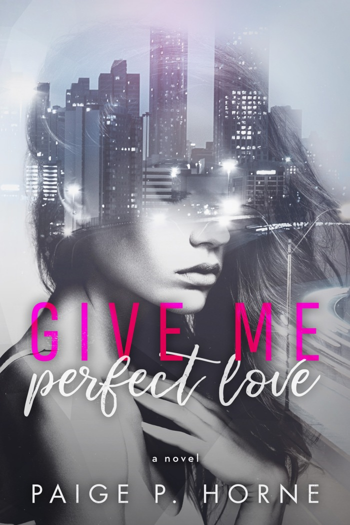 Give Me Perfect Love Bk 2